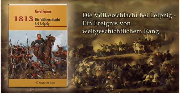 1813 - Die Völkerschlacht bei Leipzig