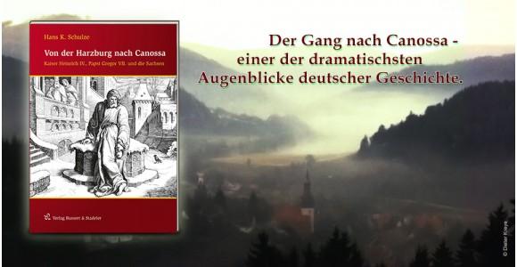 Von der Harzburg nach Canossa