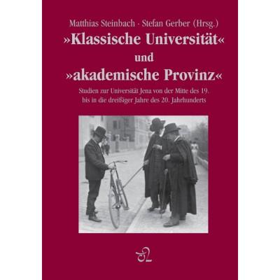 Klassische Universität und Akademische Provinz