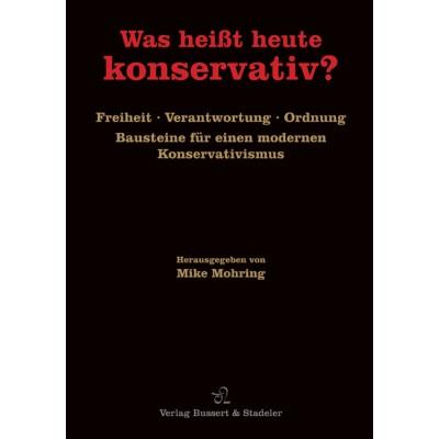 Was heißt heute konservativ?