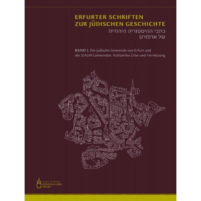Erfurter Schriften zur jüdischen Geschichte - Band 1