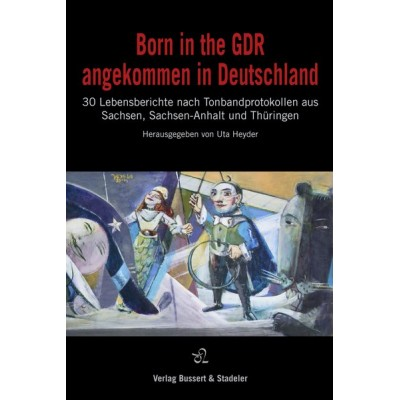 Born in the GDR – angekommen in Deutschland